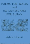 Poems for Wales and Six Landscapes for Susan
