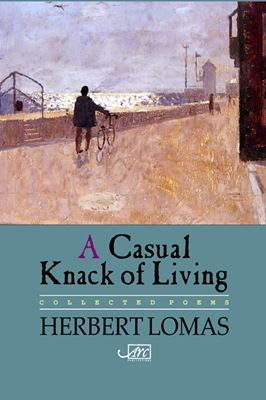 [A Casual Knack of Living: Collected Poems]