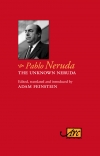 The Unknown Neruda