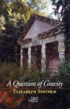 A Question of Gravity: Selected Poems