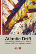Atlantic Drift: an Anthology of Poetry and Poetics
