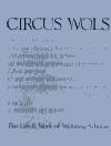 Circus Wols: The Life and Work of Wolfgang Schulze