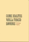 Cosmic Realities Vanilla Tobacco Dawnings
