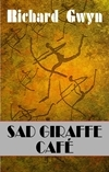 Sad Giraffe Cafe;