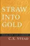 Straw Into Gold
