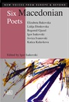 [Six Macedonian Poets]